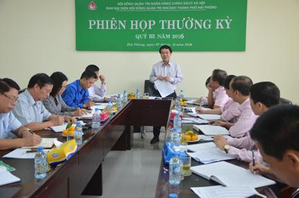 Đồng chí Lê Thanh Sơn, Phó chủ tịch UBND thành phố chủ trì họp Ban đại diện HĐQT Ngân hàng Chính sách xã hội Hải Phòng về đánh giá hoạt động Ban đại diện quý 3, phương hướng nhiệm vụ quý 4-2016